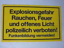 """Schild """"Explosionsgefahr Rauchen, Feuer und offenes Licht ...."""" PVC 150x250mm"""