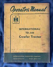 International Harvester Ih Td340 Crawler Tractor Owner Operator Manual Book