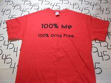 Large- NWOT 100% Drug Free T- Shirt