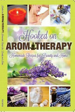 ESSENTIAL OILS Recipe Book using Coconut Oil  Hooked on Aromatherapy