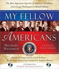 My Fellow Americans with 2 CDs, 2E: The Most Important Speeches of America's Pre