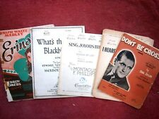 """SELECTION  FIVE  ITEMS INCLUDING  """"DON'T BE CROSS""""  VINTAGE SHEET MUSIC"""