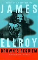 Brown's Requiem by James Ellroy