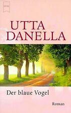 Der blaue Vogel. von Utta Danella | Buch | Zustand gut