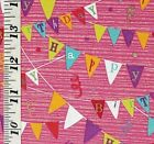 Half-Yd Novelty Happy Birthday Multicolored Pennants, Pink Bkgd Unbranded Fabric