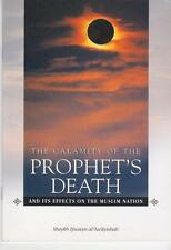 The Calamity of the Prophet's Death and Its Effect on the Muslim Nation