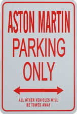 ASTON MARTIN - PARKING ONLY SIGN
