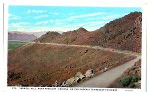 Yarnell Hill near Prescott, AZ Postcard *5N(2)15