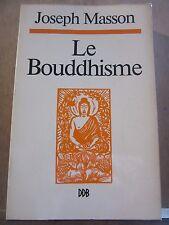 Joseph Masson: Le Bouddhisme/ Desclée de Brouwer, 1995