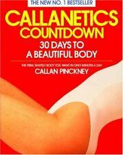 Callanetics Countdown: 30 Days to a Beautiful B... by Pinckney, Callan Paperback