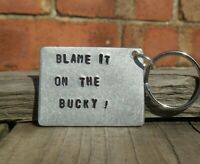 BLAME IT ON THE BUCKY Scottish Funny Gifts for Him Her BUCKFAST KEYRING Drunk