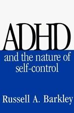 ADHD and the Nature of Self-Control by Barkley, Russell A., Good Book