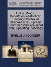 Lipkin V. Department of Alcoholic Beverage Control of California U. S....
