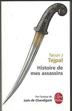 Histoire de mes assassins.Tarun TEJPAL.Livre de poche T001