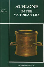John Burke / Athlone in the Victorian Era 1st Edition 2007