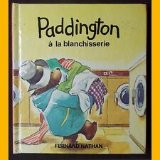 Pop up PADDINGTON À LA BLANCHISSERIE un mini-livre en relief Fernand Nathan 1981