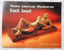 Master American Woodcarver: Earl Janel by Weissman & Matthews / 1st Ed. / 1984