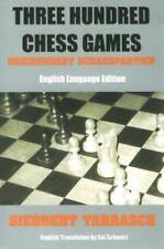 Three Hundred Chess Games - 'Dreihundert Schachpartien' - English Language Editi