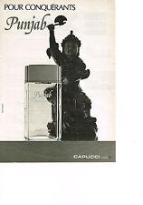 PUBLICITE ADVERTISING  1980   CAPUCCI   parfum  PUNJAB