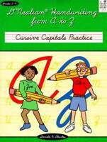 D'NEALIAN HANDWRITING FROM A TO Z: CURSIVE CAPITALS PRACTICE - Paperback - GOOD