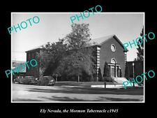 OLD LARGE HISTORIC PHOTO OF ELY NEVADA, THE MORMON TABERNACLE C1945