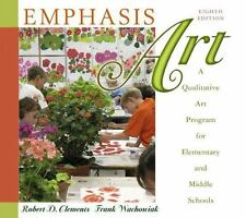 Emphasis Art: A Qualitative Art Program for Elementary and Middle Schools 9th E
