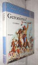 GERONIMO C Gallson Malipiero 1969 Racconti e avventure Narrativa Classici di e