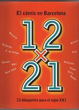 12x21 El Cómic en Barcelona 12 DIBUJANTES PARA EL SIGLO XXI comic 12 X 21 1998