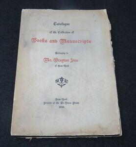 RARE 1891 Catalogue of Books & Manuscripts of Brayton Ives American Art Gallery