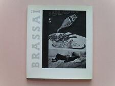 Brassai by Museum of Modern Art, First Edition Hard Cover w/DJ,1968