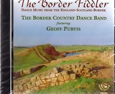 Border Country Dance Band feat. Geoff Purvis - The Border Fiddler (brand new CD)