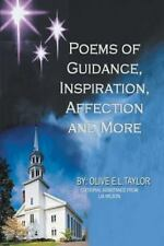 Poems Oof Guidance, Inspiration, Affection and More by Oliver Taylor (2002,...
