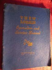 1945 THEW LORAIN SHOVEL,CRANE,CLAMSHELL,DRAGLINE,HOE OPERATION & SERVICE MANUAL
