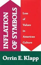 Inflation of Symbols: Loss of Values in American Culture