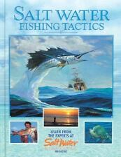Salt Water Fishing Tactics: Learn from the Experts at Salt Water Magazine by Edi
