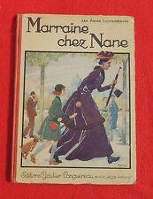 Henry MORIN. Marraine chez Nane. Gautier Languereau 1932. EO. Etat moyen