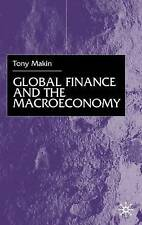 Global Finance and the Macroeconomy by Makin, A.