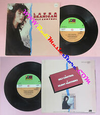LP 45 7'' LAURA BRANIGAN Self control Silent partners 1984 uk ATLANTIC cd mc dvd