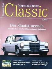 Zeitschrift - Mercedes Benz Classic -  04/2003 absolut wie NEU - Ausgabe 04-2003