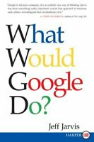 What Would Google Do? Paperback Jeff Jarvis