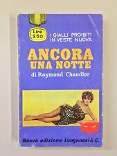 Ancora una notte di Raymond Chandler I nuovi gialli proibiti 7 Longanesi 1967
