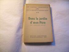 """Les cahiers champenois N°1 : """"Dans le jardin d'mon père"""" par Germaine Maillet"""