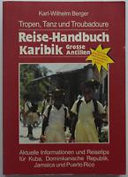 Reise-Handbuch - Karibik / Grosse Antillen