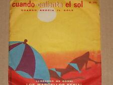 """Los Marcellos Ferial-Cuando calienta el sol - 7"""" 45"""