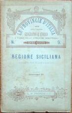 1886 – SIRO CORTI, LA REGIONE SICILIANA – LE PROVINCIE D'ITALIA STORIA GEOGRAFIA