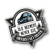 Koolart Old Beemers Never Die Slogan For Retro BMW E36 3 Series M3 Car Sticker