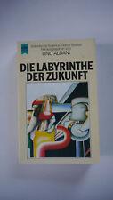 Lino Aldani - Die Labyrinthe der Zukunft - Italienische Science Fiction Stories