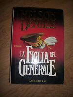 DEMILLE NELSON - LA FIGLIA DEL GENERALE - ED:LONGANESI - ANNO:1993 (YO)