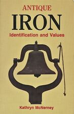 Antique Iron Identification / Scarce Book + Values