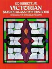 Dover Stained Glass Instruction: Victorian Stained Glass Pattern Book : 96...